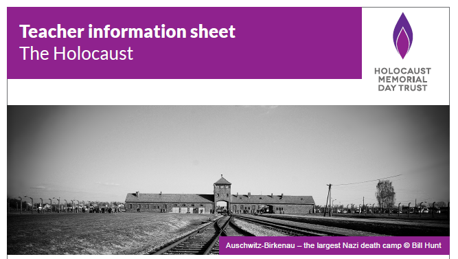 Teacher information sheet – The Holocaust