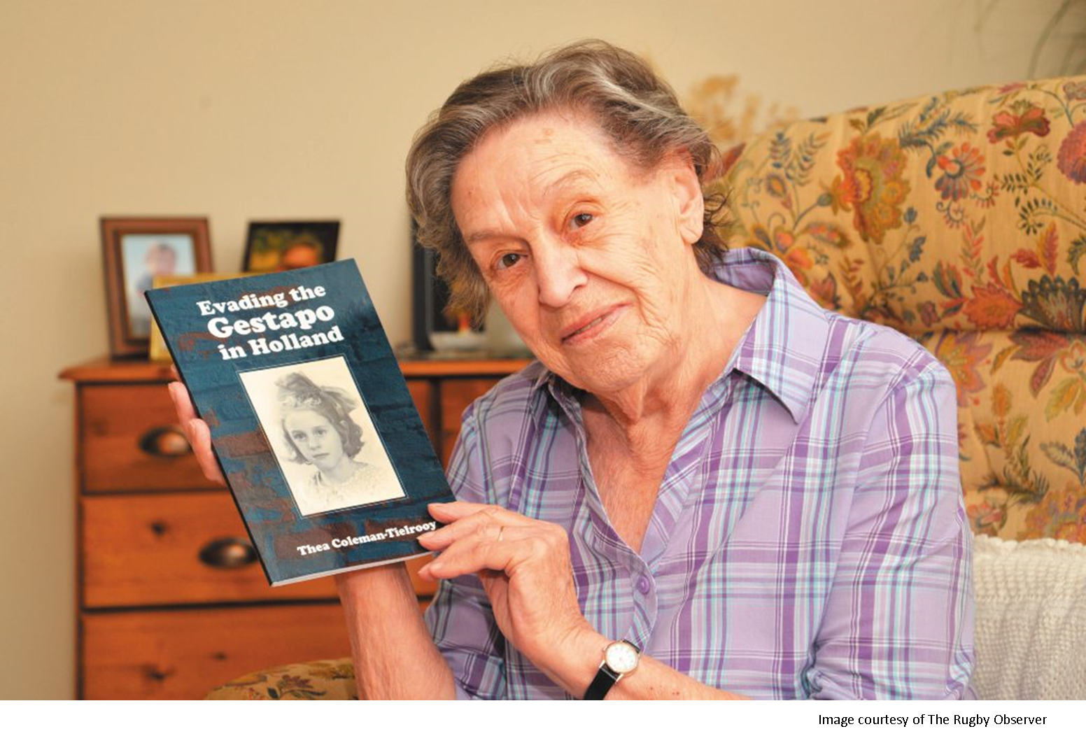 Thea Coleman-Tielrooy - Evading the Gestapo in Holland
