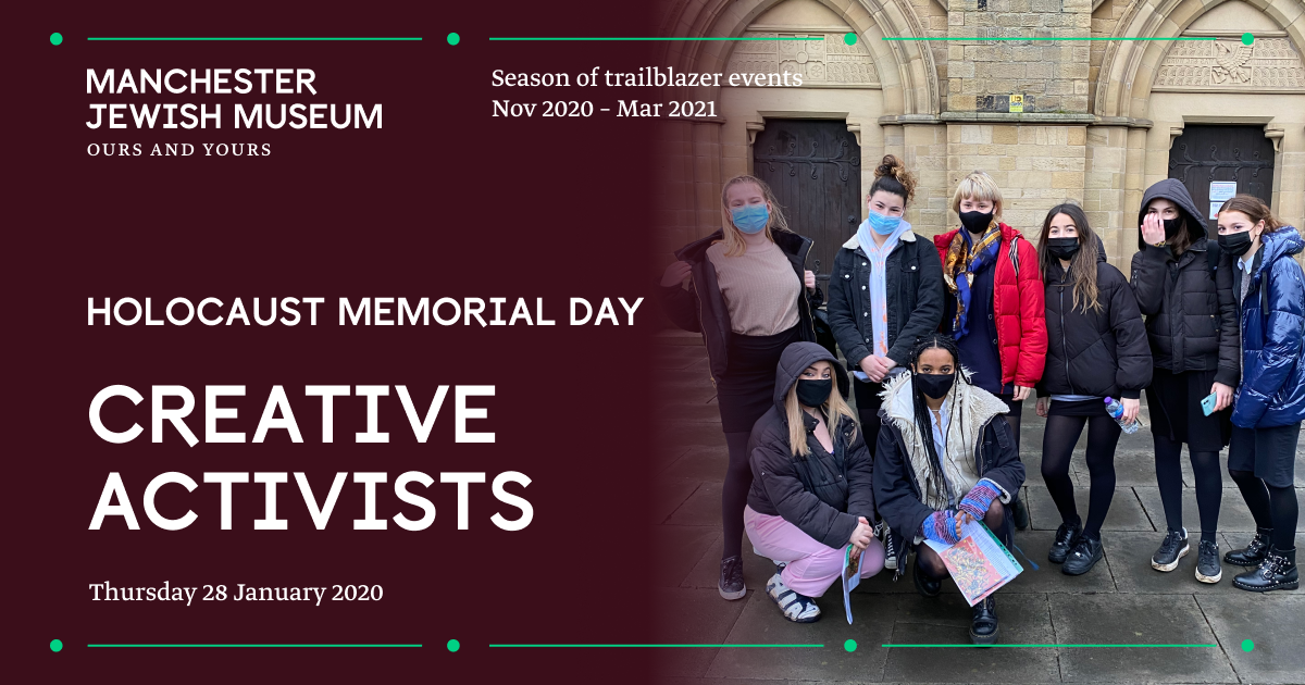 Our Creative Activists: Holocaust Memorial Day